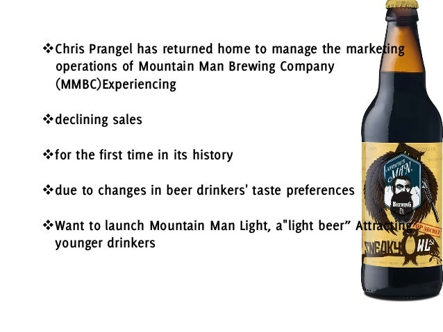Mountain Man Brewing Company Case Exam Essay