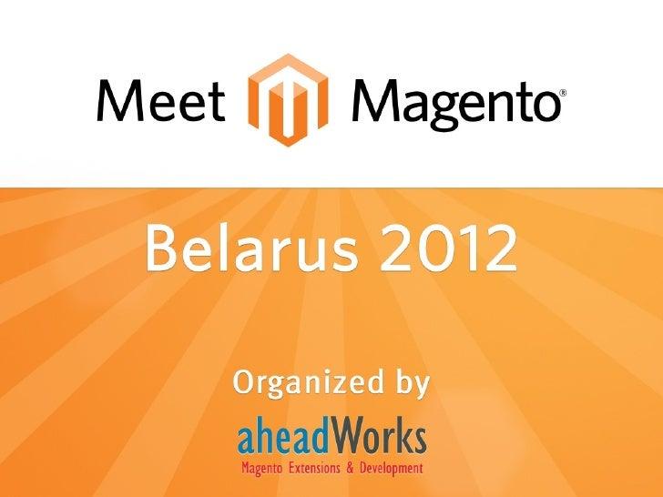 Magento Meetup Belarus 2012 opening