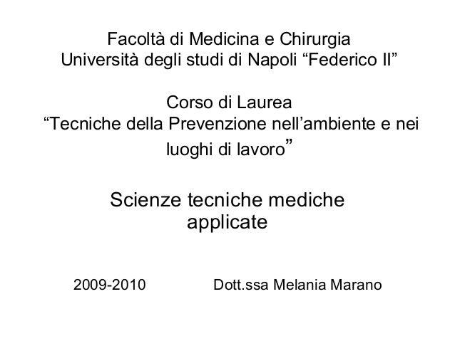 """Facoltà di Medicina e Chirurgia Università degli studi di Napoli """"Federico II"""" Corso di Laurea """"Tecniche della Prevenzione..."""