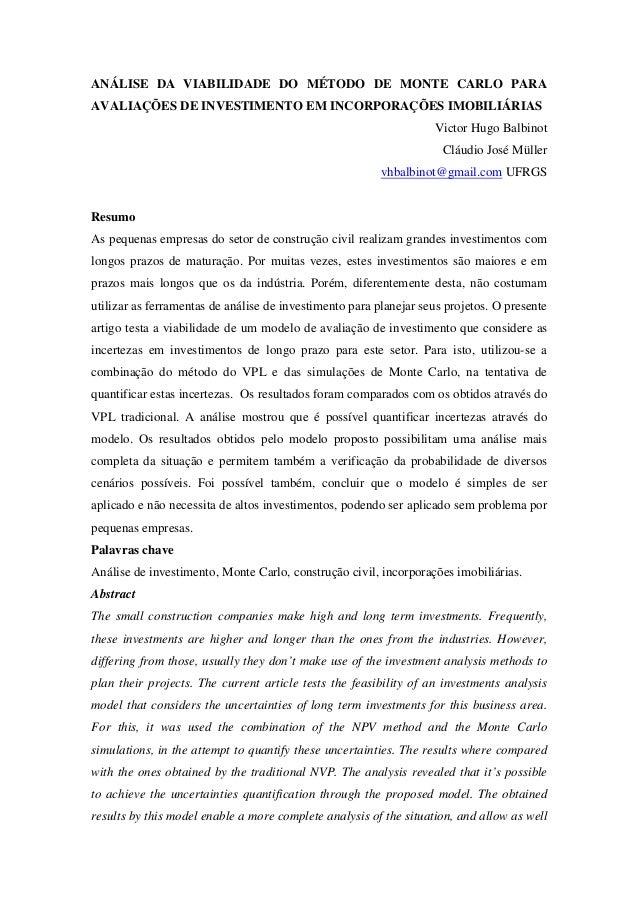 ANÁLISE DA VIABILIDADE DO MÉTODO DE MONTE CARLO PARAAVALIAÇÕES DE INVESTIMENTO EM INCORPORAÇÕES IMOBILIÁRIAS              ...