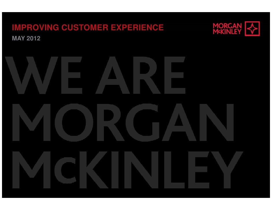 IMPROVING CUSTOMER EXPERIENCEMAY 2012