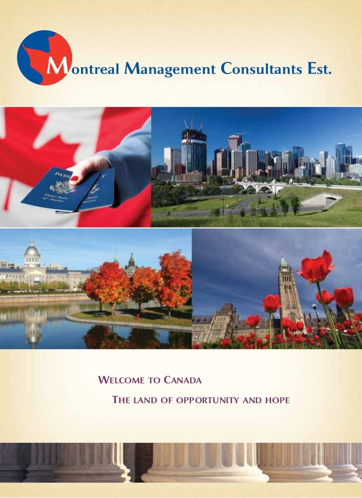 Welcome to canada  the land of opportunity and hope