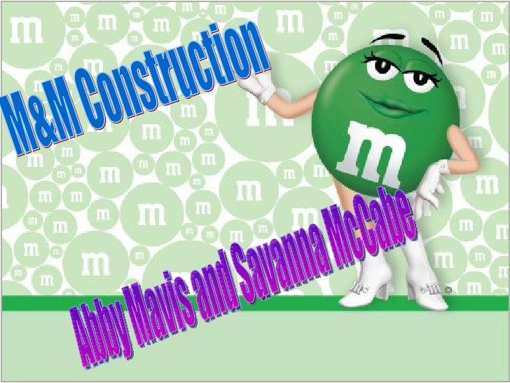 M&M Construction Abby Mavis and Savanna McCabe