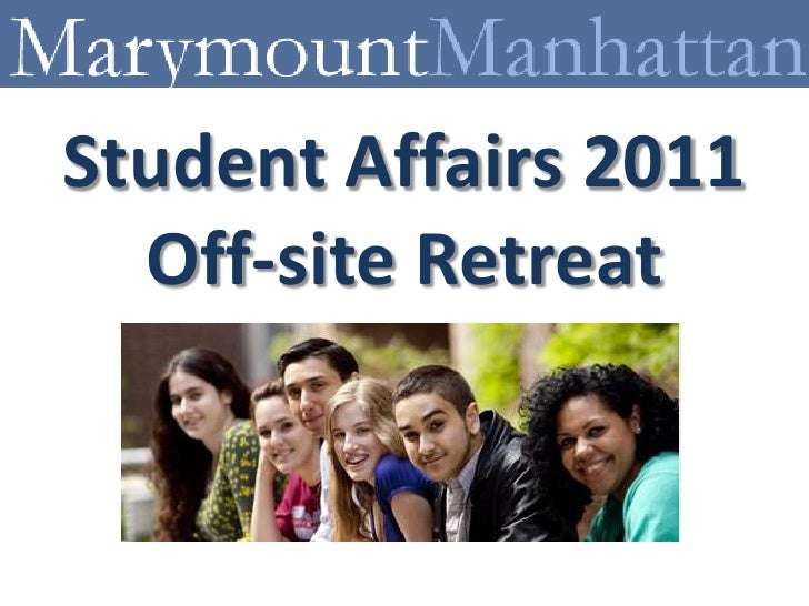 Student Affairs 2011Off-site Retreat<br />