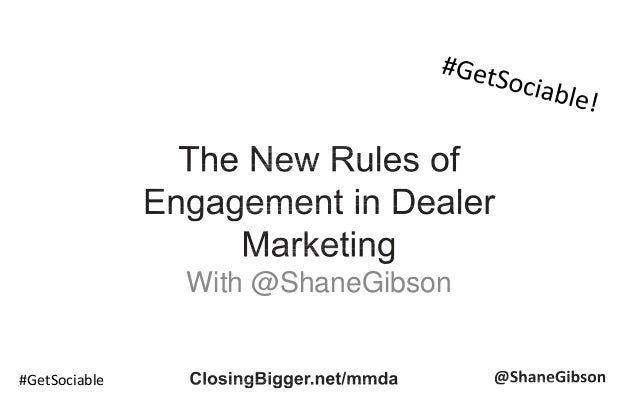 Manitoba Motor Dealers Association - The New Rules of Engagement in Dealer Marketing