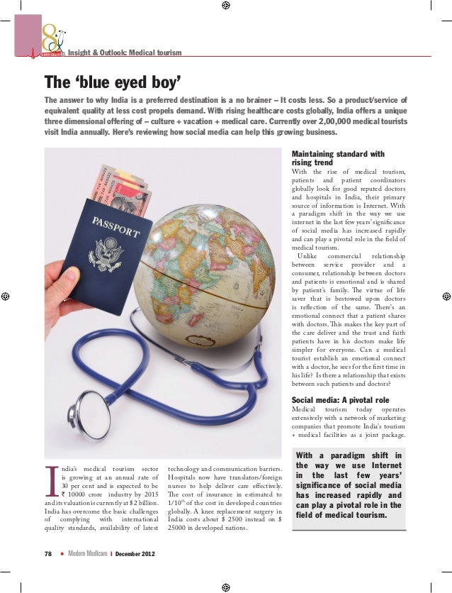 thANNIVERSARY   Insight & Outlook: Medical tourism The 'blue eyed boy' The answer to why India is a preferred destination ...