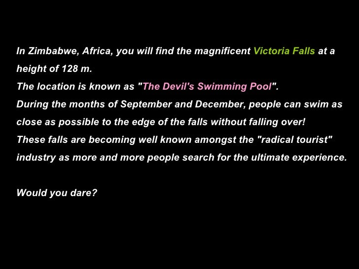 """In Zimbabwe, Africa, you will find the magnificent  Victoria Falls  at a height of 128 m. The location is known as """" ..."""