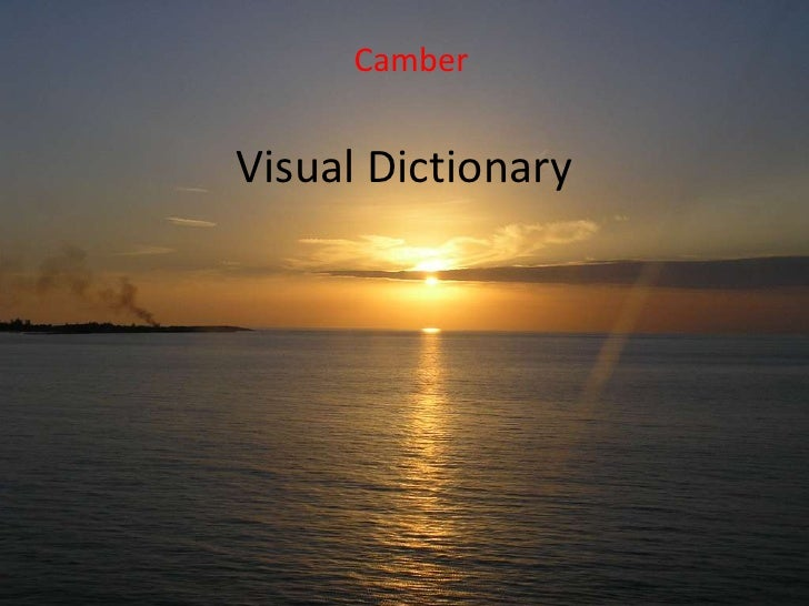 Camber   Visual Dictionary