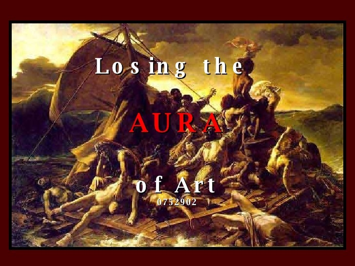 Losing the  AURA of Art 0752902