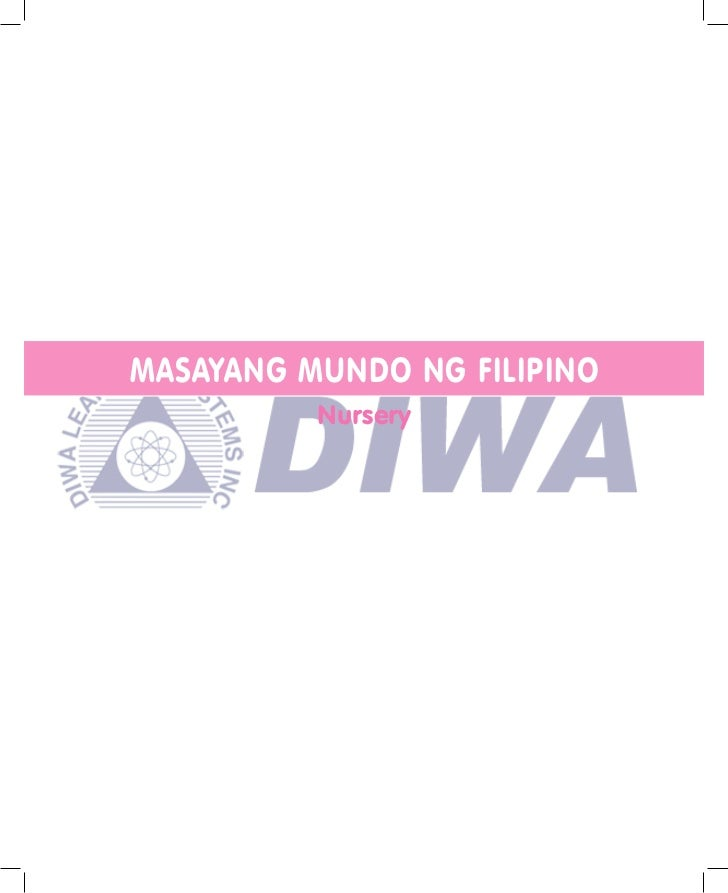 MASAYANG MUNDO NG FILIPINO          Nursery