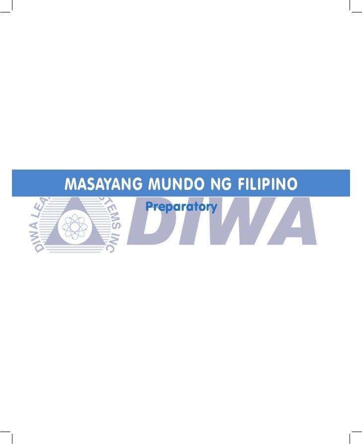 MASAYANG MUNDO NG FILIPINO        Preparatory