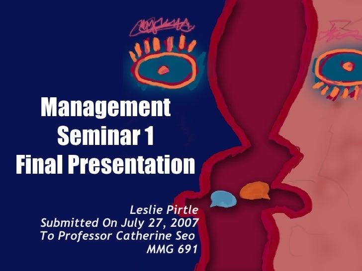 Mmg 691 Ca01  Final Presentation