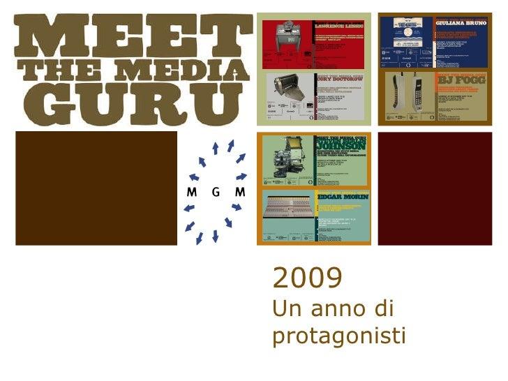 2009 Un anno di protagonisti