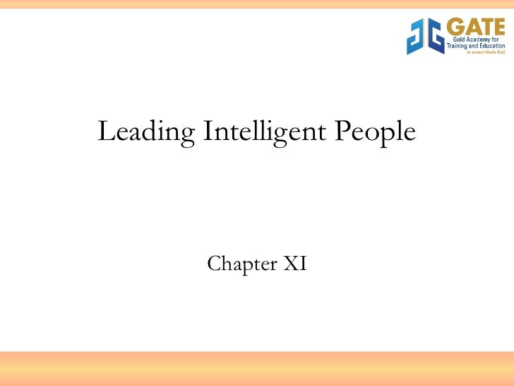 Leading Intelligent People Chapter XI