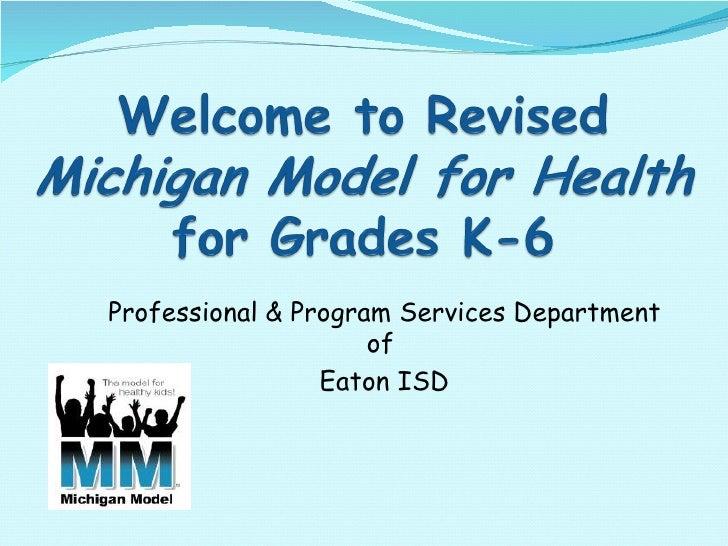 Michigan Model K 6 New Teacher One Day Training 08 09