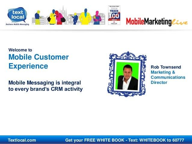 Mml13 mobile customer experience textlocal
