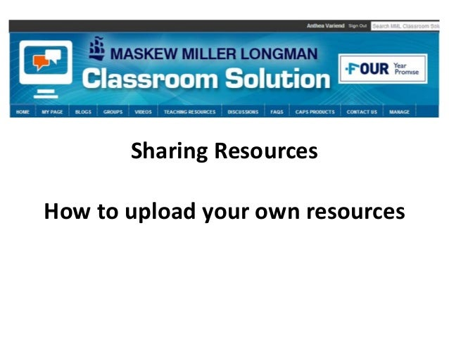 Sharing Resources How to upload your own resources