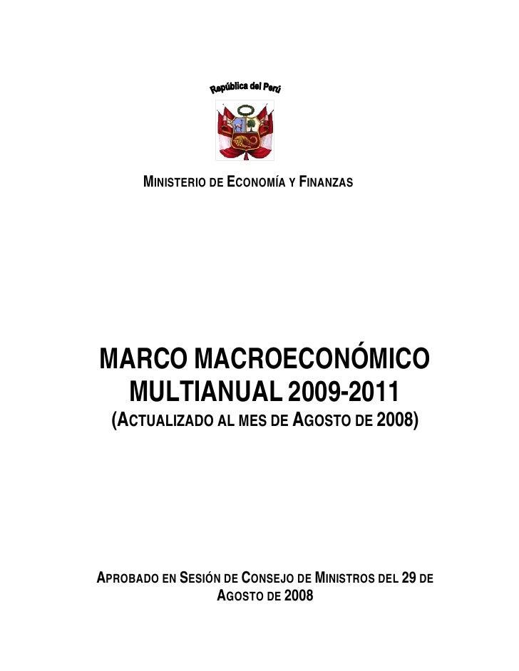 MINISTERIO DE ECONOMÍA Y FINANZAS     MARCO MACROECONÓMICO   MULTIANUAL 2009-2011   (ACTUALIZADO AL MES DE AGOSTO DE 2008)...