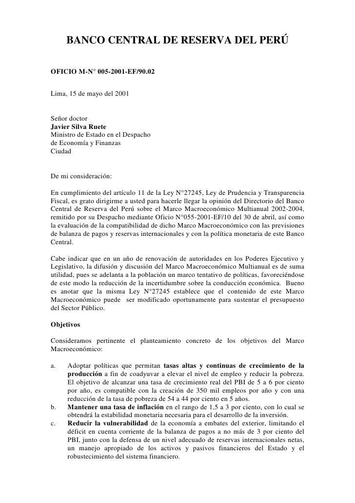 BANCO CENTRAL DE RESERVA DEL PERÚ  OFICIO M-N° 005-2001-EF/90.02   Lima, 15 de mayo del 2001   Señor doctor Javier Silva R...