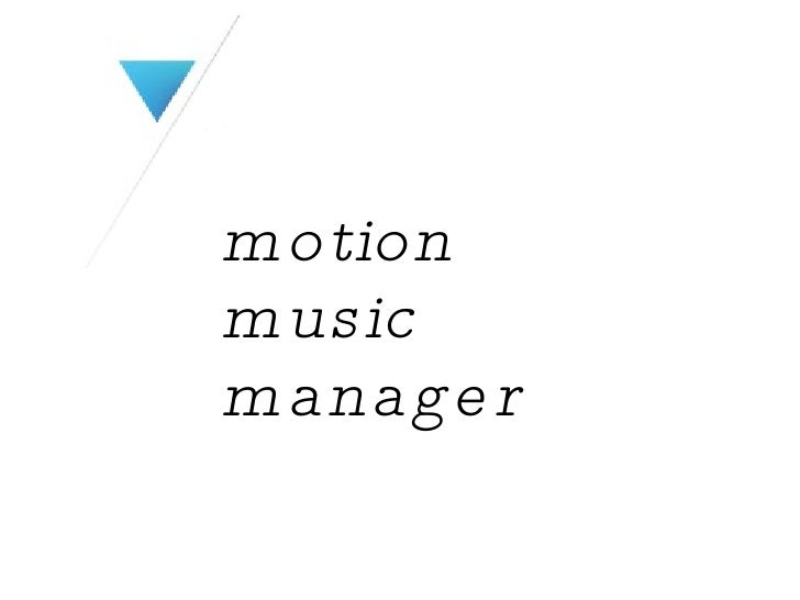 motion music manager