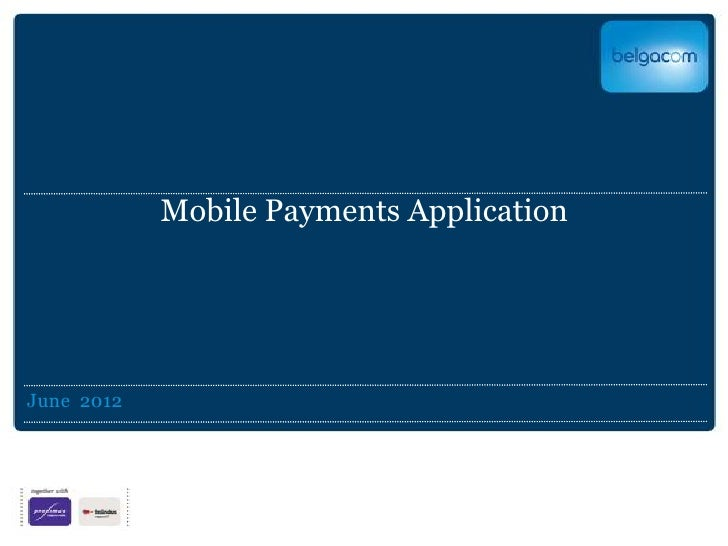 Mobile Payments ApplicationJune 2012