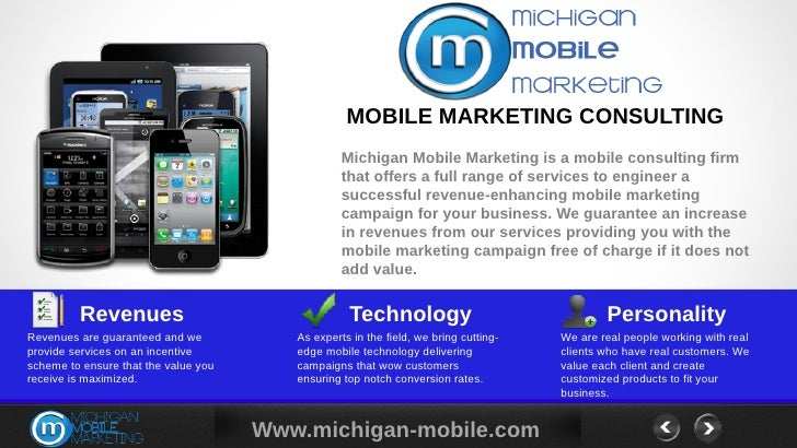 MOBILE MARKETING CONSULTING                                                  Michigan Mobile Marketing is a mobile consult...