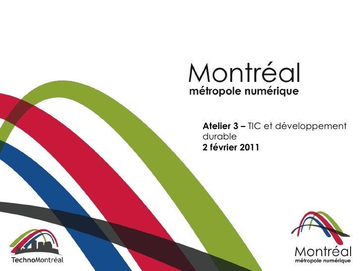 Atelier 3 – TIC et développementdurable2 février 2011