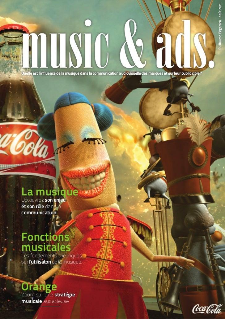 Guillaume Pegoraro - août 2011Quelle est l'influence de la musique dans la communication audiovisuelle des marques et sur ...
