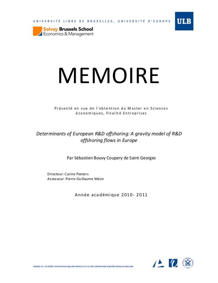 MEMOIRE       Présenté en vue de lobtention du Master en Sciences                 économiques, finalité EntreprisesDetermi...