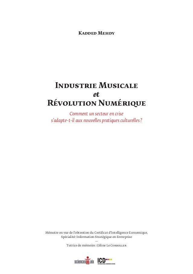 Industrie Musicale & Révolution Numérique Comment un secteur en crise s'adapte-t-il aux nouvelles pratiques culturelles? ...