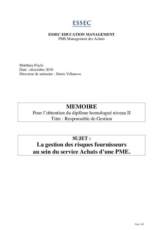 Page 1/88 ESSEC EDUCATION MANAGEMENT PMS Management des Achats Matthieu Poylo Date : décembre 2010 Directeur de mémoire : ...