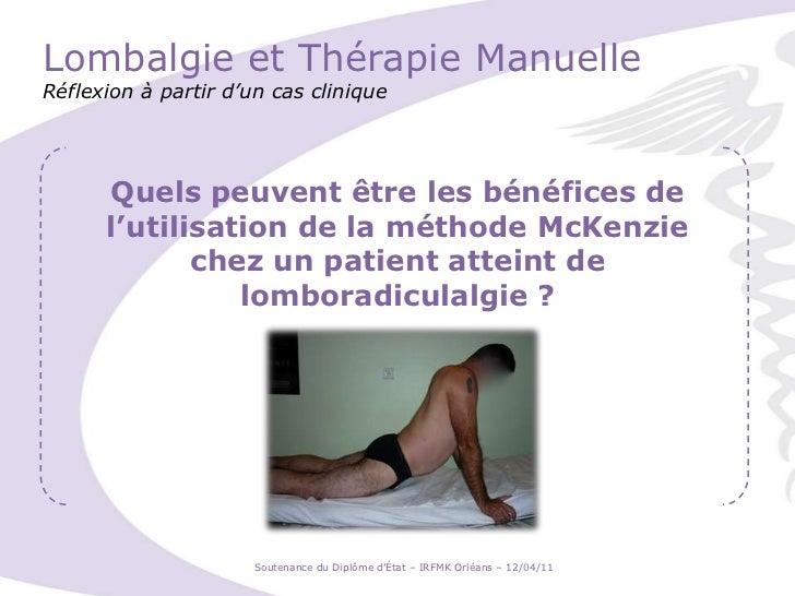 Lombalgie et Thérapie ManuelleRéflexion à partir d'un cas clinique<br />Quels peuvent être les bénéfices de l'utilisation ...