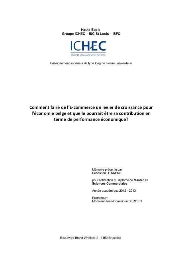 Haute Ecole Groupe ICHEC – ISC St-Louis – ISFC Enseignement supérieur de type long de niveau universitaire Comment  fair...