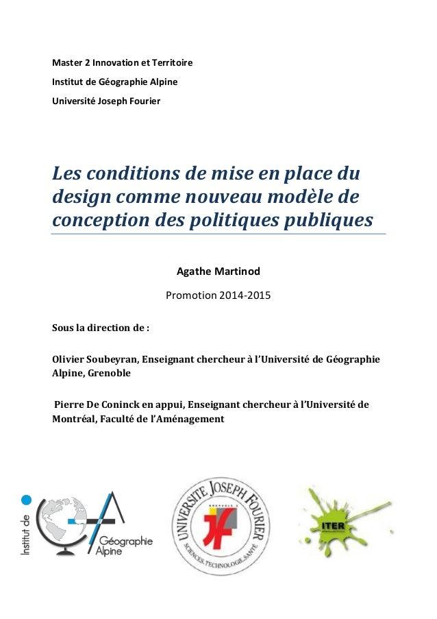 Master 2 Innovation et Territoire Institut de Géographie Alpine Université Joseph Fourier Les conditions de mise en place ...