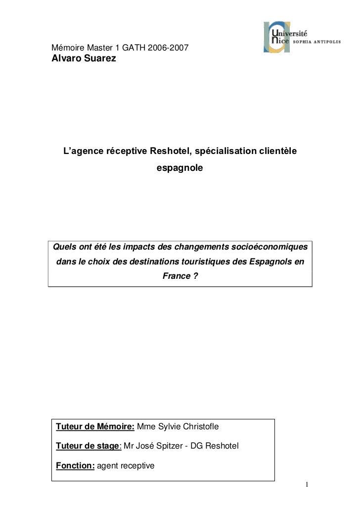 Mémoire Master 1 GATH 2006-2007Alvaro Suarez  L'agence réceptive Reshotel, spécialisation clientèle                       ...