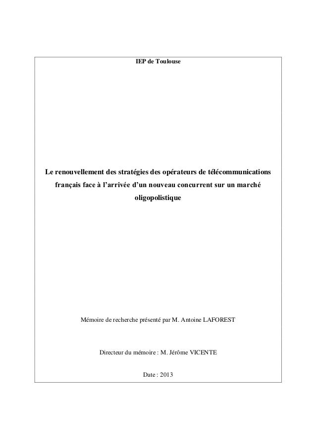 IEP de Toulouse Le renouvellement des stratégies des opérateurs de télécommunications français face à l'arrivée d'un nouve...