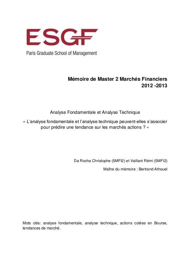 Mémoire de fin d'étude: L'analyse fondamentale et l'analyse technique peuvent-elles s'associer pour prédire une tendance sur les marchés actions ?