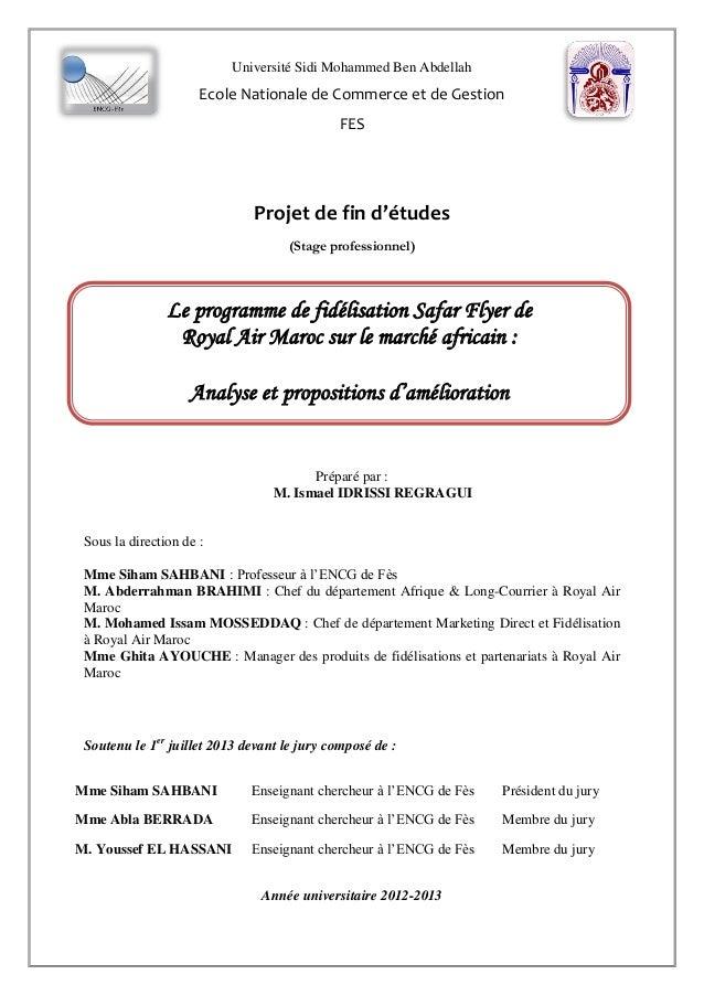 Université Sidi Mohammed Ben Abdellah Ecole Nationale de Commerce et de Gestion FES Projet de fin d'études (Stage professi...
