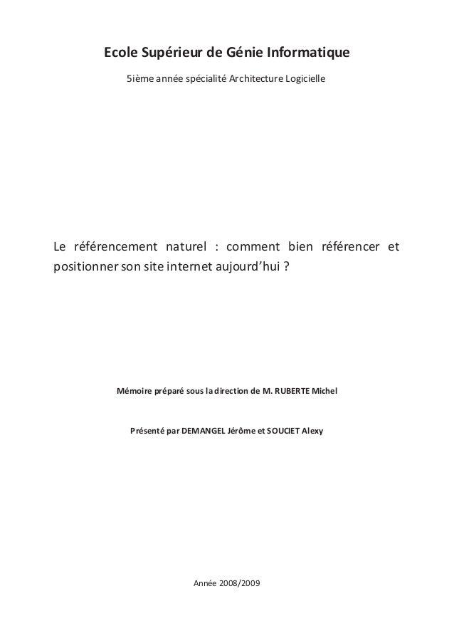 Ecole Supérieur de Génie Informatique 5ième année spécialité Architecture Logicielle Le référencement naturel : comment bi...