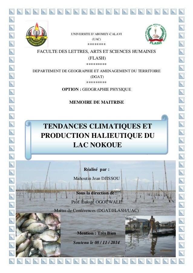 1 TENDANCES CLIMATIQUES ET PRODUCTION HALIEUTIQUE DU LAC NOKOUE UNIVERSITE D'ABOMEY-CALAVI (UAC) ******** FACULTE DES LETT...