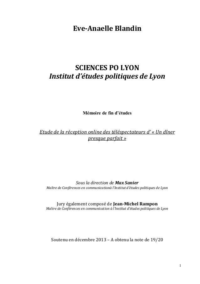 Eve-Anaelle Blandin  SCIENCES PO LYON Institut d'études politiques de Lyon  Mémoire de fin d'études  Etude de la réception...