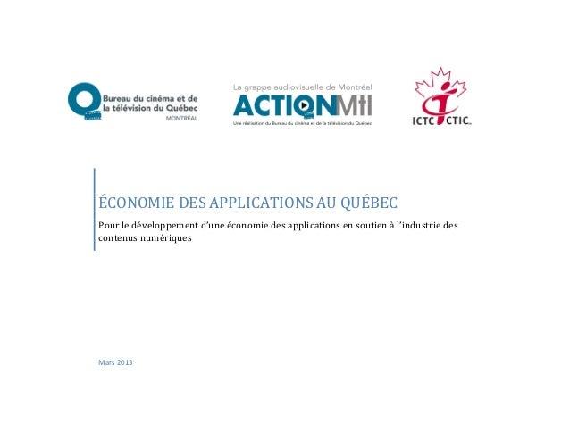 ÉCONOMIE DES APPLICATIONS AU QUÉBECPour le développement d'une économie des applications en soutien à l'industrie desconte...