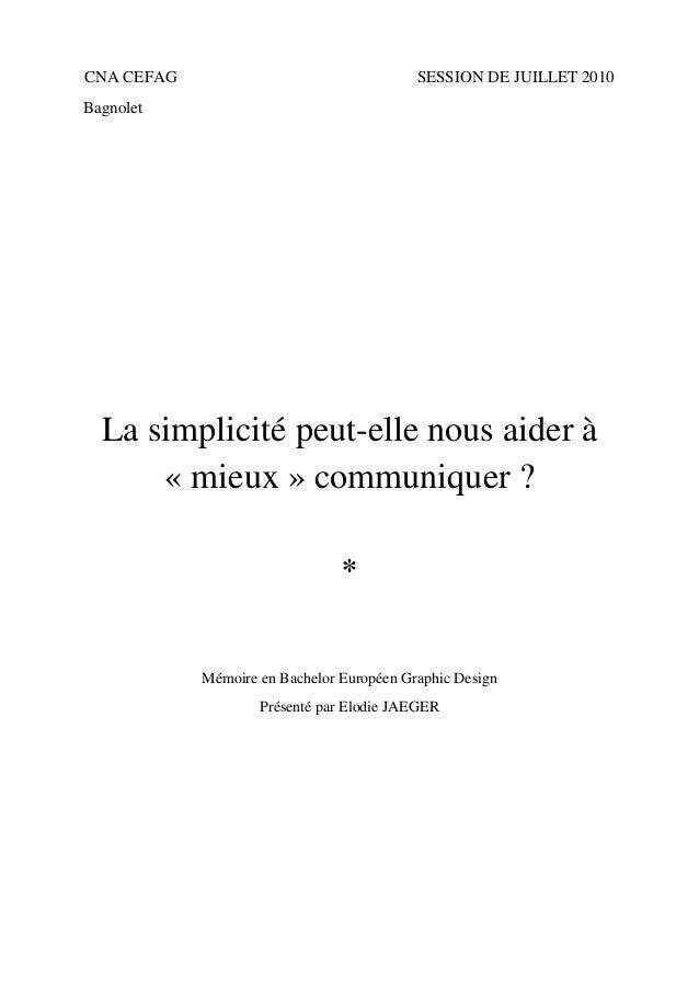 CNA CEFAG                                  SESSION DE JUILLET 2010Bagnolet  La simplicité peut-elle nous aider à      « mi...