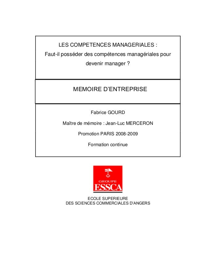 LES COMPETENCES MANAGERIALES : Faut-il posséder des compétences managériales pour devenir manager ? MEMOIRE D'ENTREPRISE F...