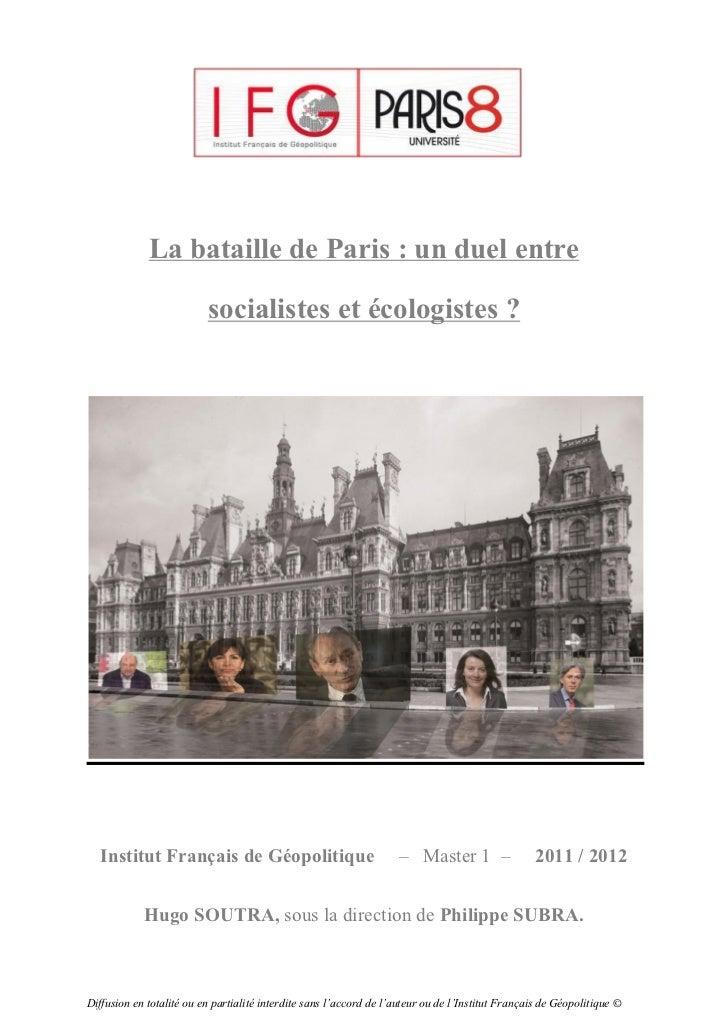 La bataille de Paris : un duel entre                 socialistes et écologistes ?   Institut Français de Géopolitique – Ma...