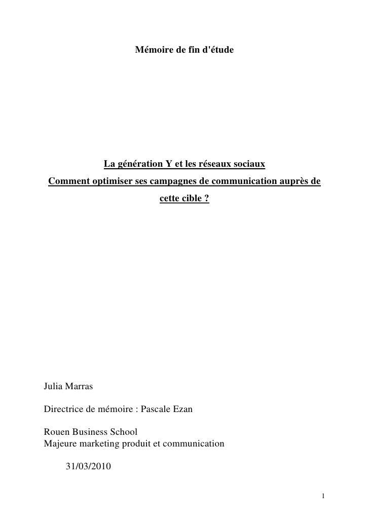 Mémoire de fin d'étude                    La génération Y et les réseaux sociaux  Comment optimiser ses campagnes de commu...