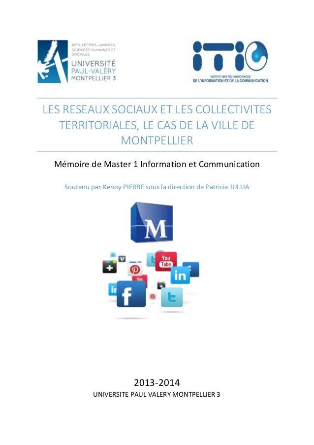 LES RESEAUX SOCIAUX ET LES COLLECTIVITES TERRITORIALES, LE CAS DE LA VILLE DE MONTPELLIER Mémoire de Master 1 Information ...