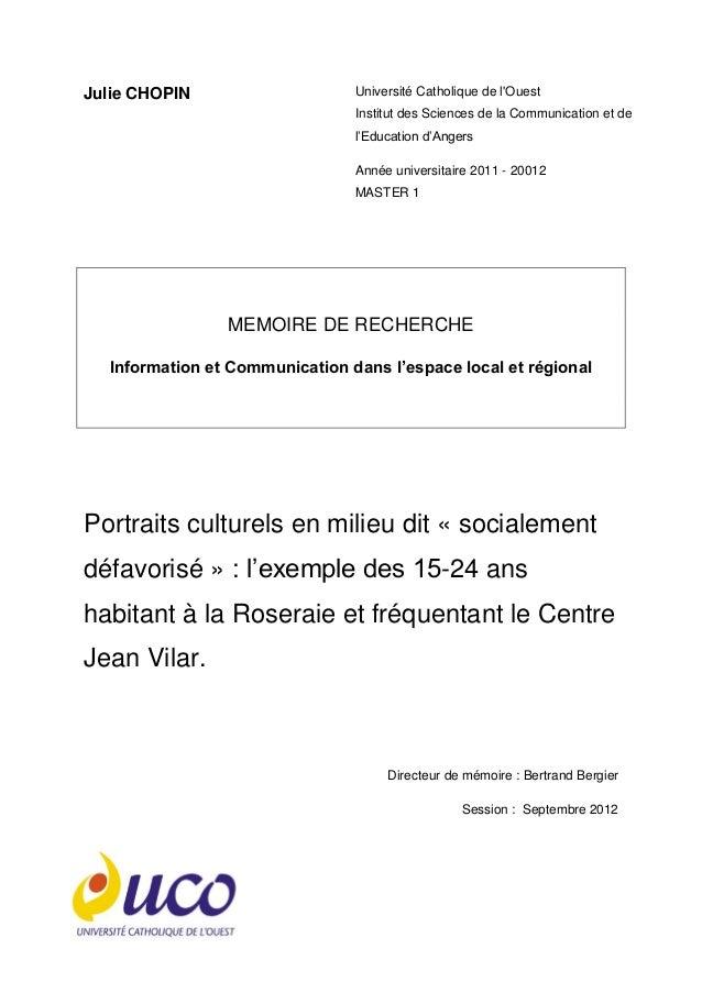 Julie CHOPIN Université Catholique de l'Ouest Institut des Sciences de la Communication et de l'Education d'Angers Année u...