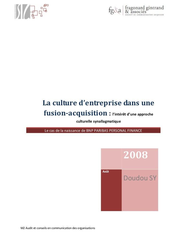 La culture d'entreprise dans une                 fusion-acquisition : l'intérêt d'une approche                            ...