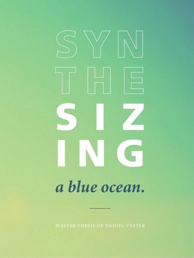 S I Z I N G a blue ocean. MASTER THESIS OF DANIEL VESTER